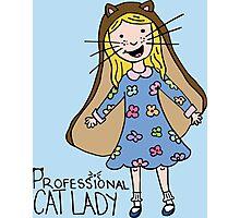 Professional Cat Lady Photographic Print