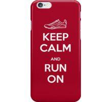 Keep Calm and Run On iPhone Case/Skin