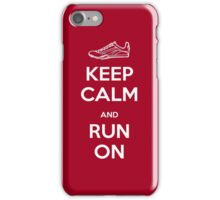 Keep Calm and Run On iPhone Case/Skin