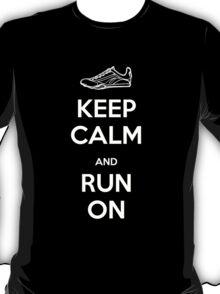 Keep Calm and Run On T-Shirt