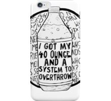 40 Ounce iPhone Case/Skin
