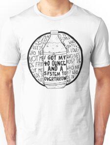40 Ounce Unisex T-Shirt
