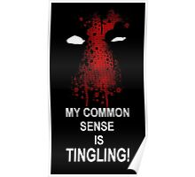 My Common Sense is Tingling (Deadpool) Poster