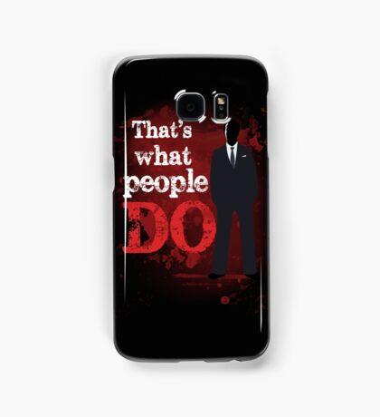 People Have Died Samsung Galaxy Case/Skin
