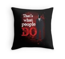 People Have Died Throw Pillow