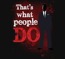 People Have Died T-Shirt