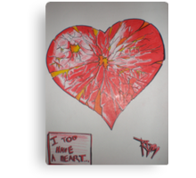 I Too have a heart Canvas Print