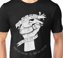 Your Heart Is A Muscle Reverse  Unisex T-Shirt