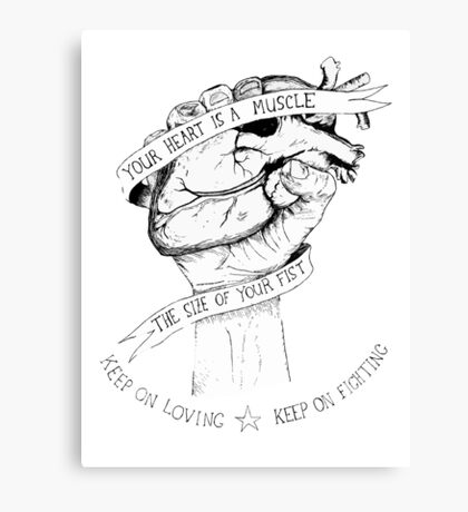 Your Heart Is A Muscle Canvas Print