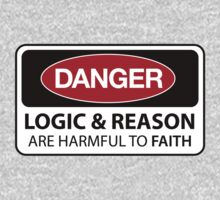 DANGER Logic & Reason are harmful to faith by GodsAutopsy