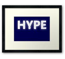 HYPE Framed Print