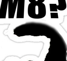 U wot m8? Sticker