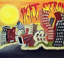 Heat Stroke by Weshon  Hornsby