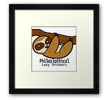 Philoslothical Framed Print