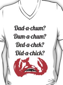 Lobstrosity Dad-a-Chum T-Shirt
