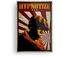 Hypnotize Metal Print