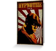 Hypnotize Greeting Card