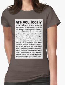 Are you local? / Black T-Shirt