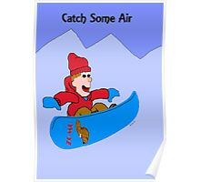 Catch some air Poster