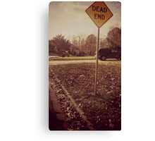 It's Where We All End Up Canvas Print