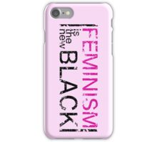 feminism is the new black iPhone Case/Skin