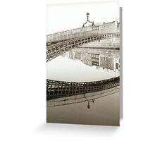 Ha'penny bridge Dublin Greeting Card