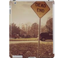 It's Where We All End Up iPad Case/Skin