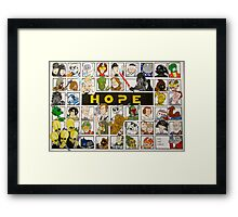 Keep HOPE alive Framed Print