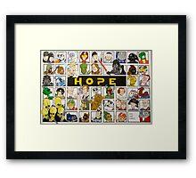 Keep HOPE alive Framed Print