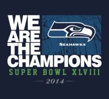 SEAHAWKS SUPER BOWL CHAMPIONS 2014 by Jimmy Rivera