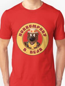 Hurrumphry B. Bear (Humphrey B. Bear parody) T-Shirt