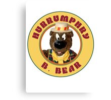 Hurrumphry B. Bear (Humphrey B. Bear parody) Canvas Print