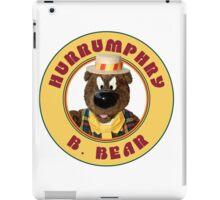Hurrumphry B. Bear (Humphrey B. Bear parody) iPad Case/Skin