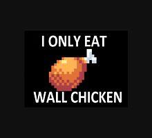 Wall Chicken Unisex T-Shirt