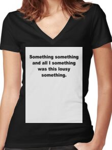 lousy something Women's Fitted V-Neck T-Shirt