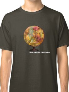 I Used To Rule The World Classic T-Shirt