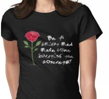 Be a Bright Red Rose Womens Fitted T-Shirt