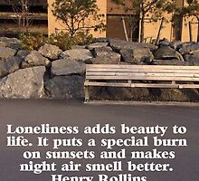 Lonely Bench Henry Rollins Qoute by DrBunnyButt