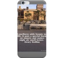 Lonely Bench Henry Rollins Qoute iPhone Case/Skin