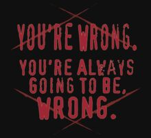 You're Wrong by MOC2