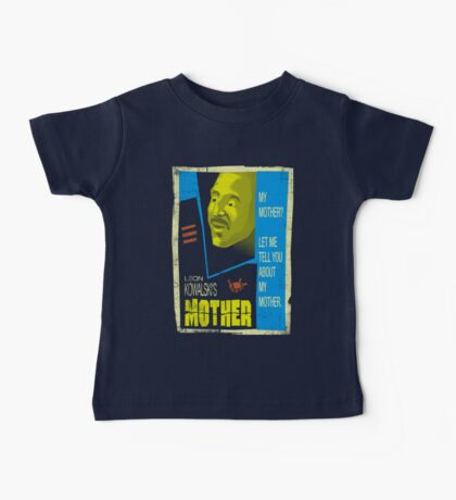 Let Me Tell You About My Mother... Baby Tee