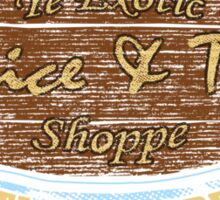 The Exotic Spice and Tea Shop Sticker