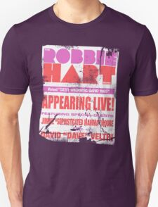 The Robbie Hart Band Unisex T-Shirt