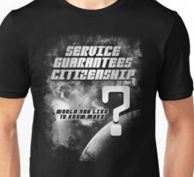 Service Guarantees Citizenship Unisex T-Shirt