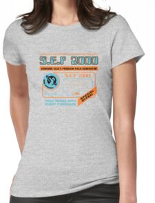 Someone Else's Problem Womens Fitted T-Shirt