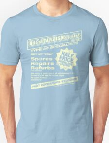 Bill's Tardis Repairs Unisex T-Shirt