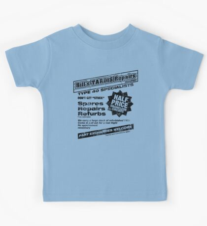 Bill's Tardis Repairs Kids Tee