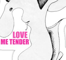 Elvis Impersonator - Love Me Tender Sticker