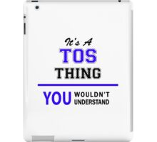 It's a TOS thing, you wouldn't understand !! iPad Case/Skin