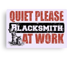 QUITE PLEASE AT WORK Canvas Print